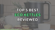 Top 5 Best Energy Efficient Eco Kettles Reviewed