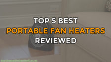 Top 5 Best Portable Fan Heaters Reviewed