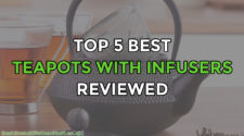 Top 5 Best Teapots With Infusers Reviewed UK