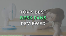 Top 5 Best Desk Fans Reviewed