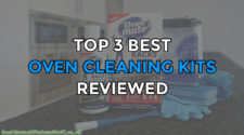 Top 3 Best Oven Cleaning Kits Reviewed