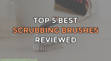 Top 5 Best Scrubbing Brushes Reviewed