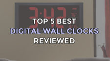 Top 5 Best Digital Wall Clocks
