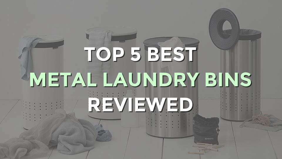Top 5 Best Metal Laundry Bins