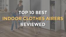 Top 10 Best Indoor Clothes Airers