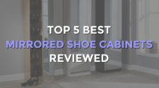 Top 5 Best Mirrored Shoe Cabinets