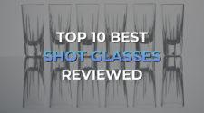 Top 10 Best Shot Glasses